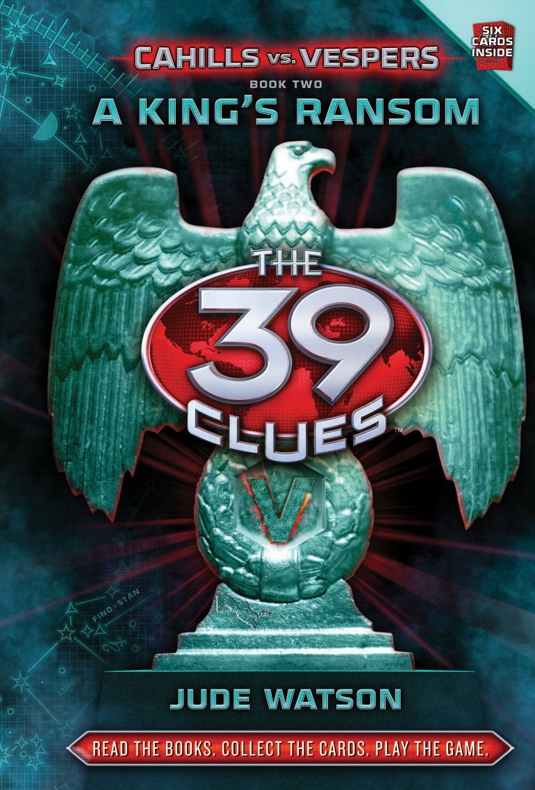 The 39 Clues: Cahills Vs Vespers Book 2: A King's Ransom Flat Cover