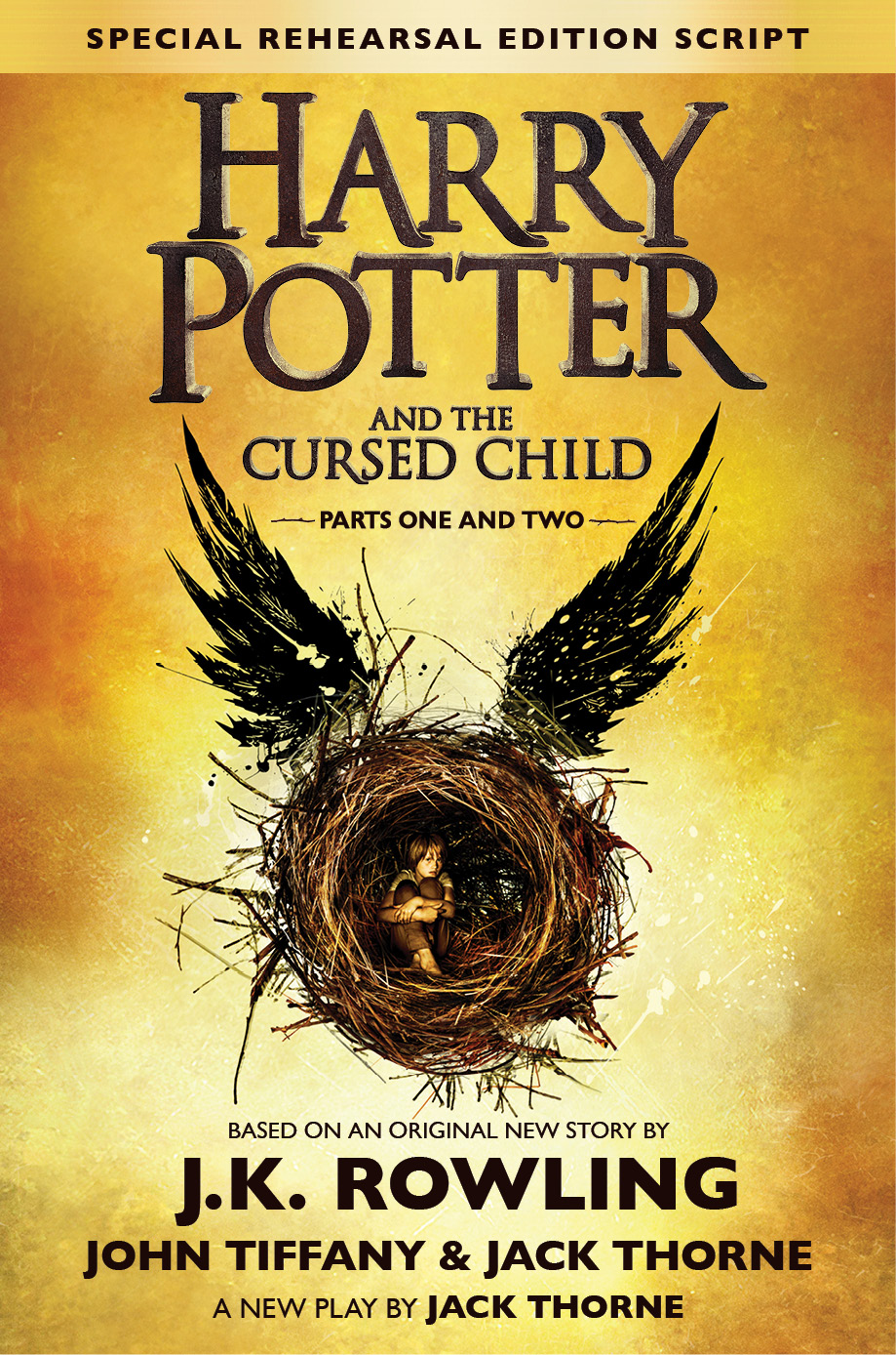 harry potter scholastic media room harry potter and the cursed child parts i ii special rehearsal edition